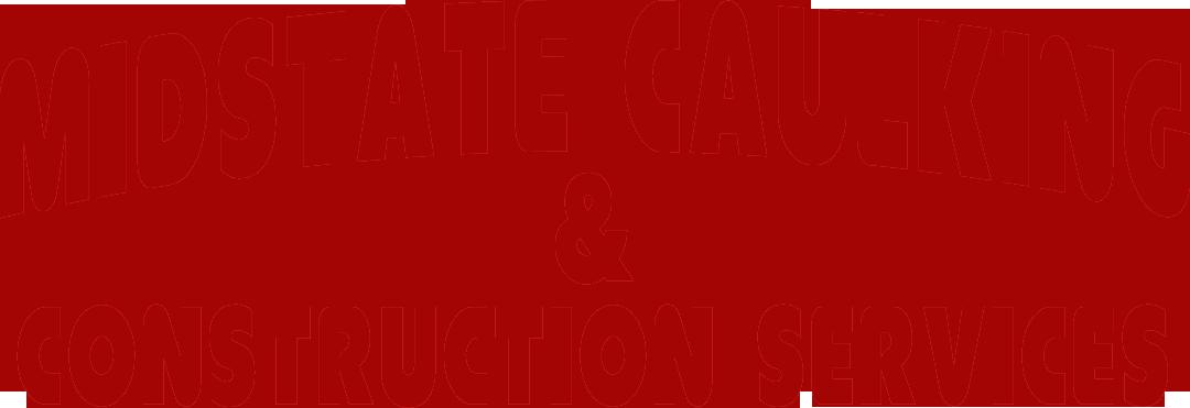 Midstate Caulking & Construction Services, LLC